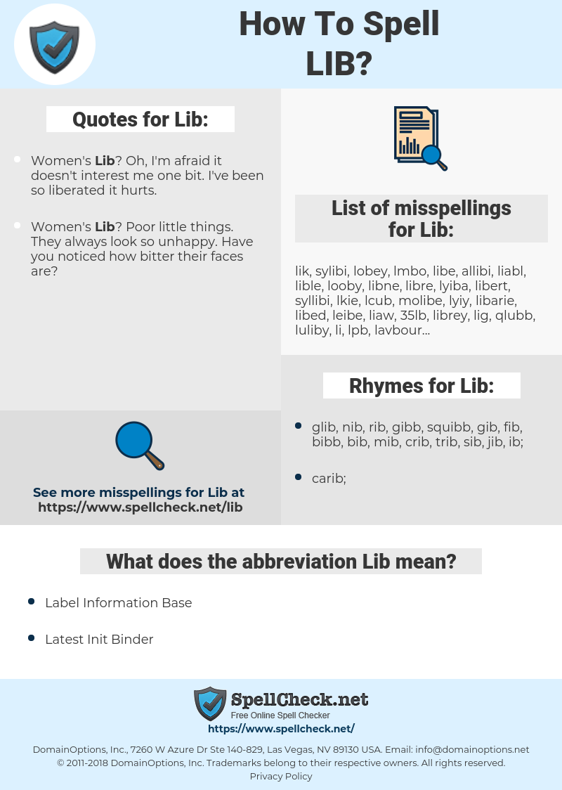 Lib, spellcheck Lib, how to spell Lib, how do you spell Lib, correct spelling for Lib
