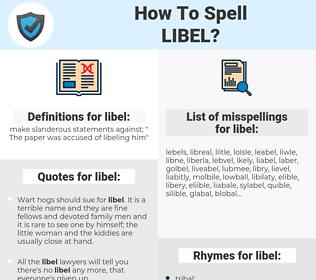 libel, spellcheck libel, how to spell libel, how do you spell libel, correct spelling for libel