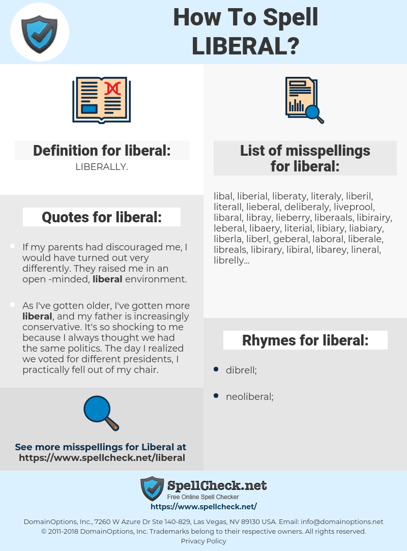 liberal, spellcheck liberal, how to spell liberal, how do you spell liberal, correct spelling for liberal