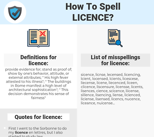 licence, spellcheck licence, how to spell licence, how do you spell licence, correct spelling for licence