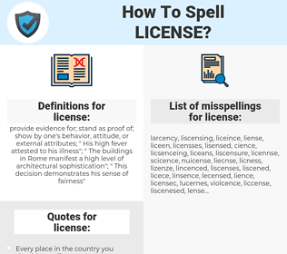 license, spellcheck license, how to spell license, how do you spell license, correct spelling for license