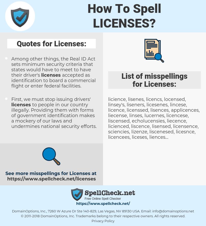 Licenses, spellcheck Licenses, how to spell Licenses, how do you spell Licenses, correct spelling for Licenses