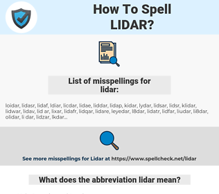 lidar, spellcheck lidar, how to spell lidar, how do you spell lidar, correct spelling for lidar
