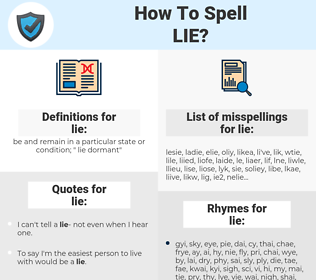 lie, spellcheck lie, how to spell lie, how do you spell lie, correct spelling for lie