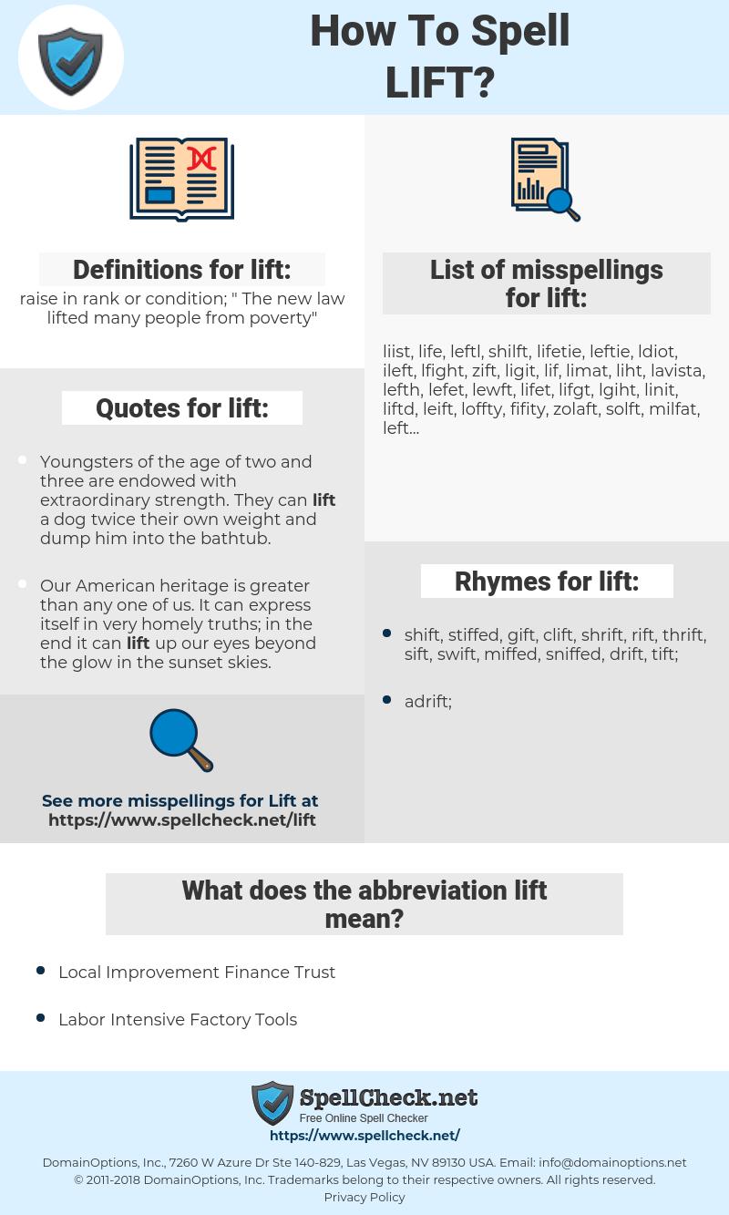 lift, spellcheck lift, how to spell lift, how do you spell lift, correct spelling for lift