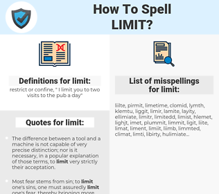 limit, spellcheck limit, how to spell limit, how do you spell limit, correct spelling for limit