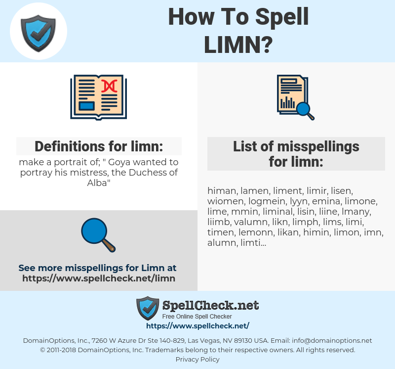 limn, spellcheck limn, how to spell limn, how do you spell limn, correct spelling for limn