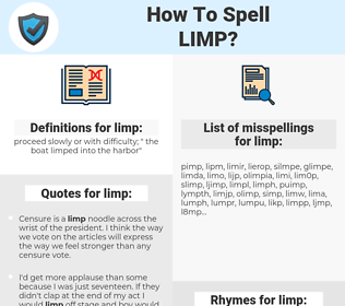 limp, spellcheck limp, how to spell limp, how do you spell limp, correct spelling for limp