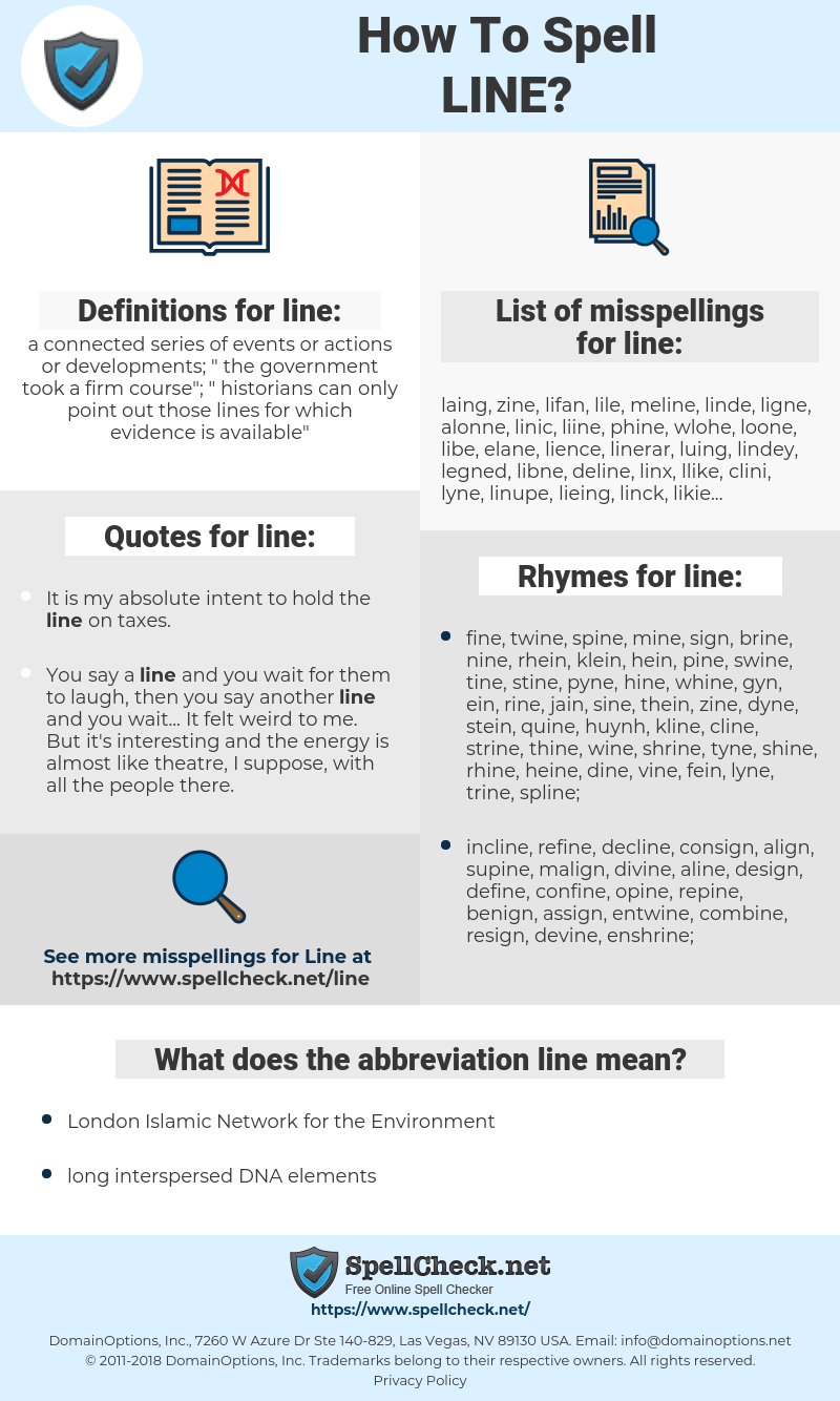 line, spellcheck line, how to spell line, how do you spell line, correct spelling for line