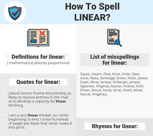 linear, spellcheck linear, how to spell linear, how do you spell linear, correct spelling for linear