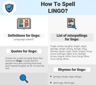 lingo, spellcheck lingo, how to spell lingo, how do you spell lingo, correct spelling for lingo