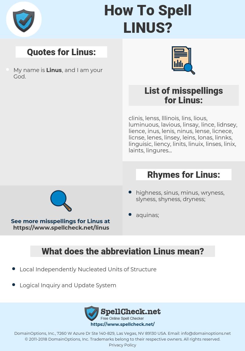 Linus, spellcheck Linus, how to spell Linus, how do you spell Linus, correct spelling for Linus