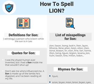lion, spellcheck lion, how to spell lion, how do you spell lion, correct spelling for lion