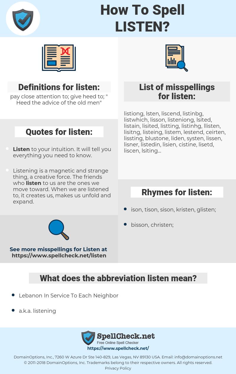 listen, spellcheck listen, how to spell listen, how do you spell listen, correct spelling for listen