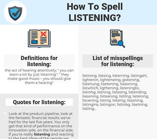 listening, spellcheck listening, how to spell listening, how do you spell listening, correct spelling for listening