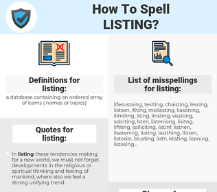 listing, spellcheck listing, how to spell listing, how do you spell listing, correct spelling for listing