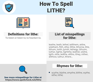 lithe, spellcheck lithe, how to spell lithe, how do you spell lithe, correct spelling for lithe
