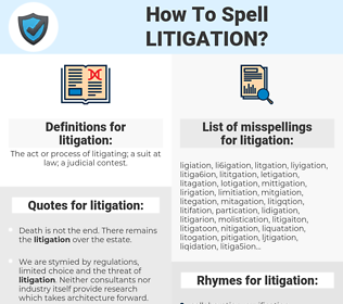 litigation, spellcheck litigation, how to spell litigation, how do you spell litigation, correct spelling for litigation