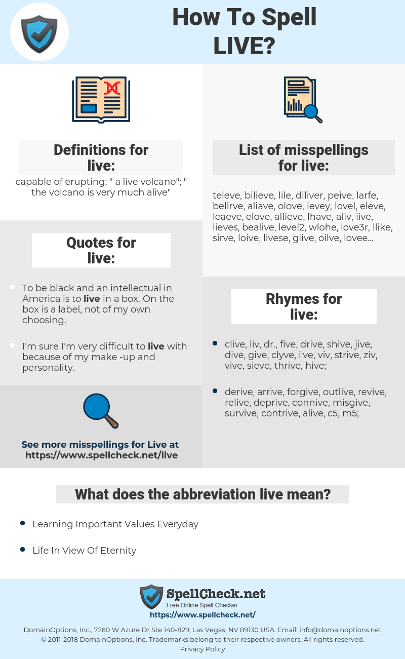 live, spellcheck live, how to spell live, how do you spell live, correct spelling for live