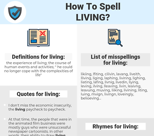 living, spellcheck living, how to spell living, how do you spell living, correct spelling for living