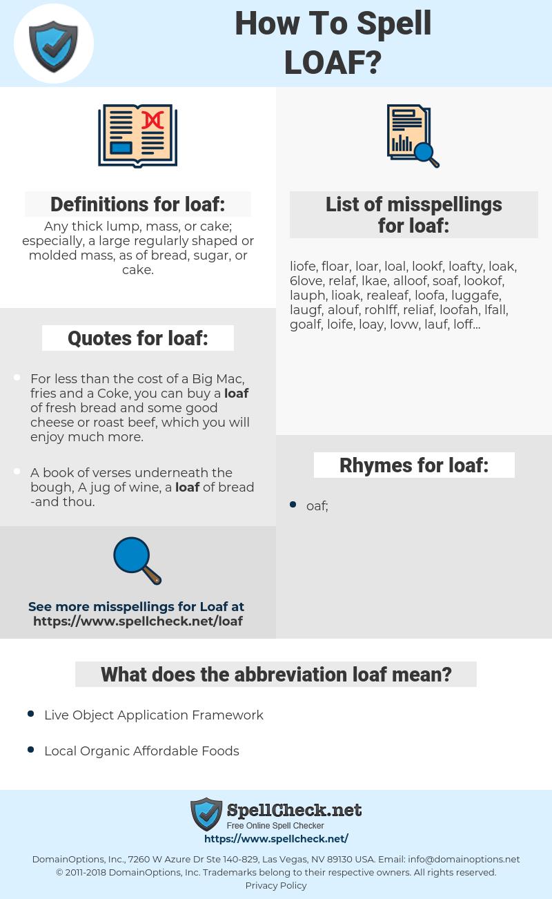 loaf, spellcheck loaf, how to spell loaf, how do you spell loaf, correct spelling for loaf