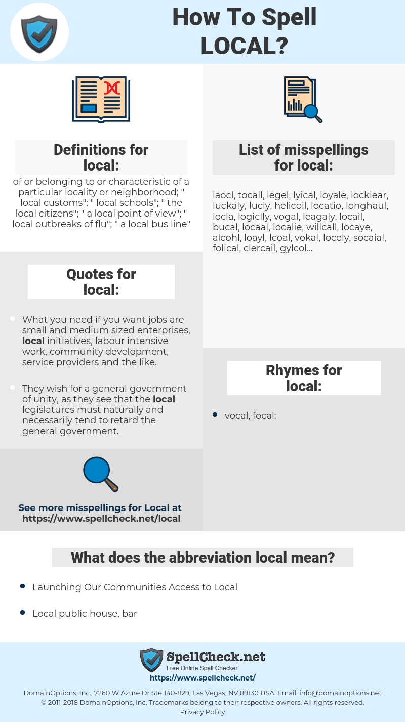 local, spellcheck local, how to spell local, how do you spell local, correct spelling for local