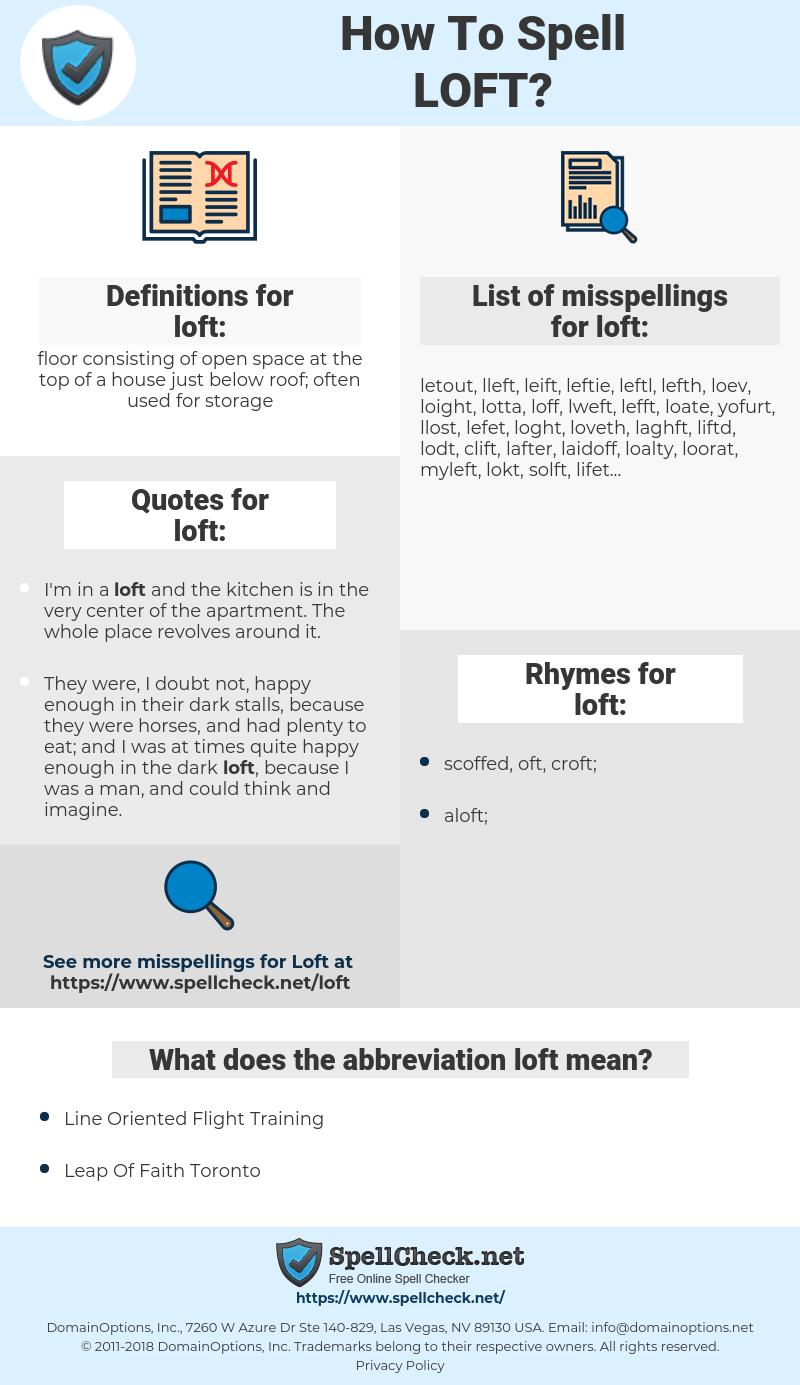 loft, spellcheck loft, how to spell loft, how do you spell loft, correct spelling for loft