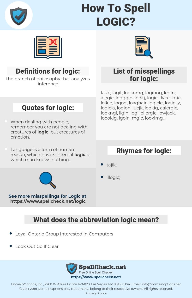 logic, spellcheck logic, how to spell logic, how do you spell logic, correct spelling for logic