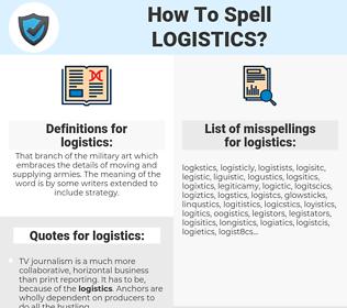 logistics, spellcheck logistics, how to spell logistics, how do you spell logistics, correct spelling for logistics