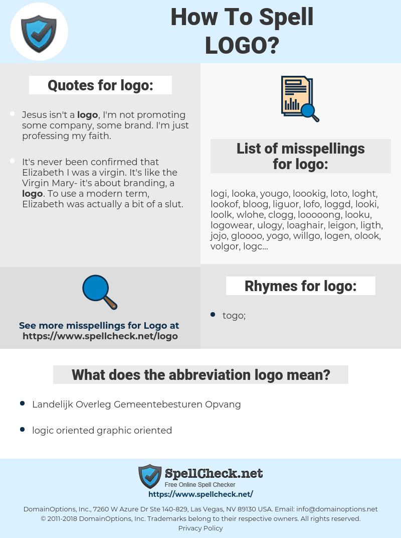 logo, spellcheck logo, how to spell logo, how do you spell logo, correct spelling for logo