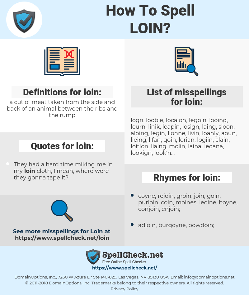 loin, spellcheck loin, how to spell loin, how do you spell loin, correct spelling for loin