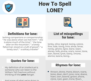 lone, spellcheck lone, how to spell lone, how do you spell lone, correct spelling for lone