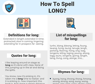 long, spellcheck long, how to spell long, how do you spell long, correct spelling for long
