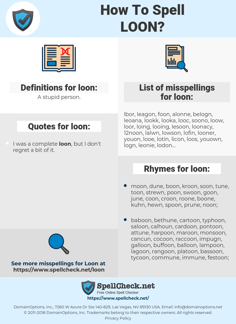loon, spellcheck loon, how to spell loon, how do you spell loon, correct spelling for loon