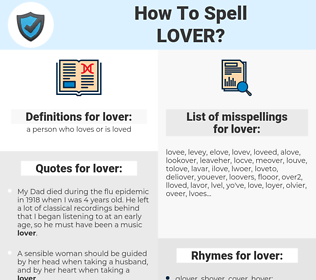 lover, spellcheck lover, how to spell lover, how do you spell lover, correct spelling for lover