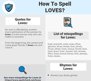 Loves, spellcheck Loves, how to spell Loves, how do you spell Loves, correct spelling for Loves