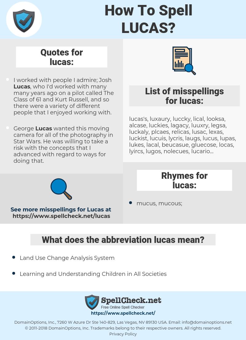 lucas, spellcheck lucas, how to spell lucas, how do you spell lucas, correct spelling for lucas