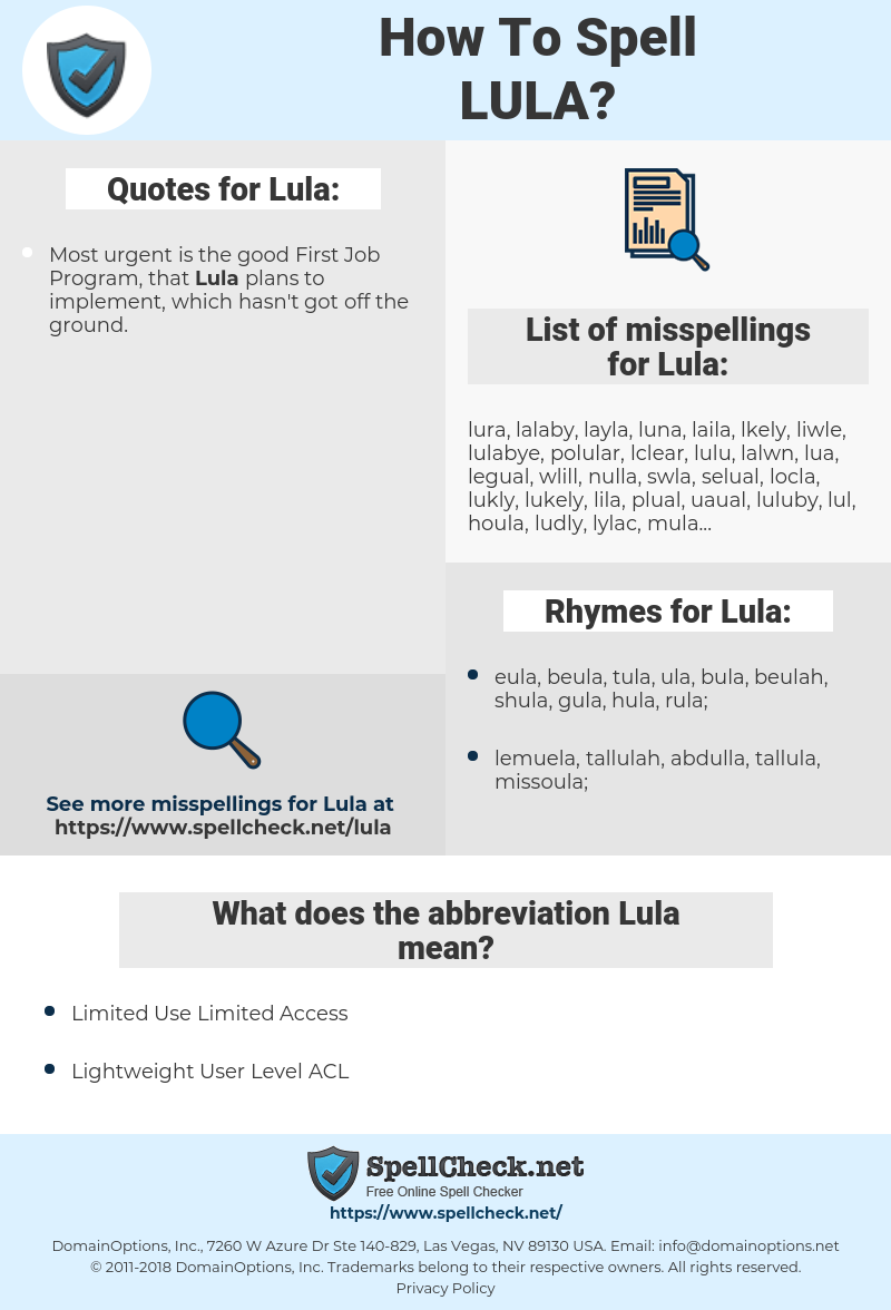 Lula, spellcheck Lula, how to spell Lula, how do you spell Lula, correct spelling for Lula