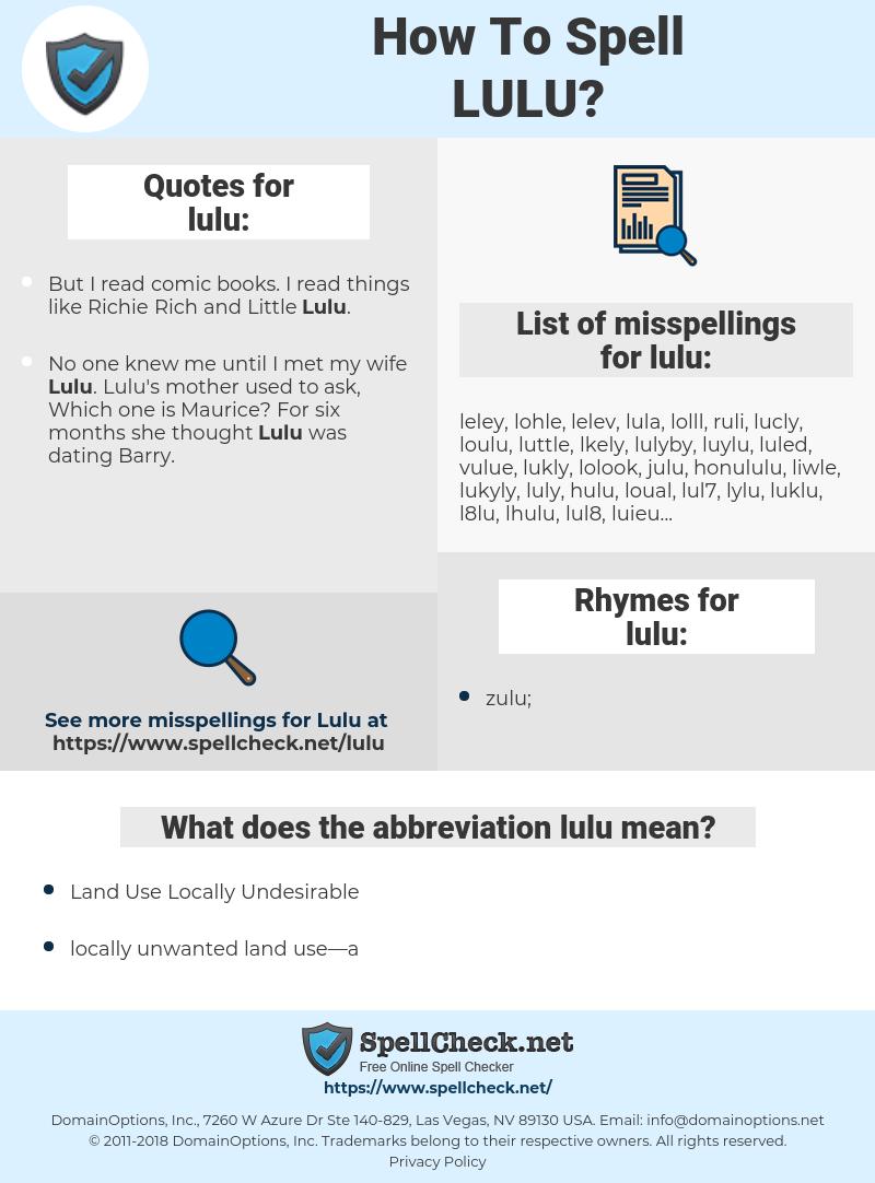 lulu, spellcheck lulu, how to spell lulu, how do you spell lulu, correct spelling for lulu