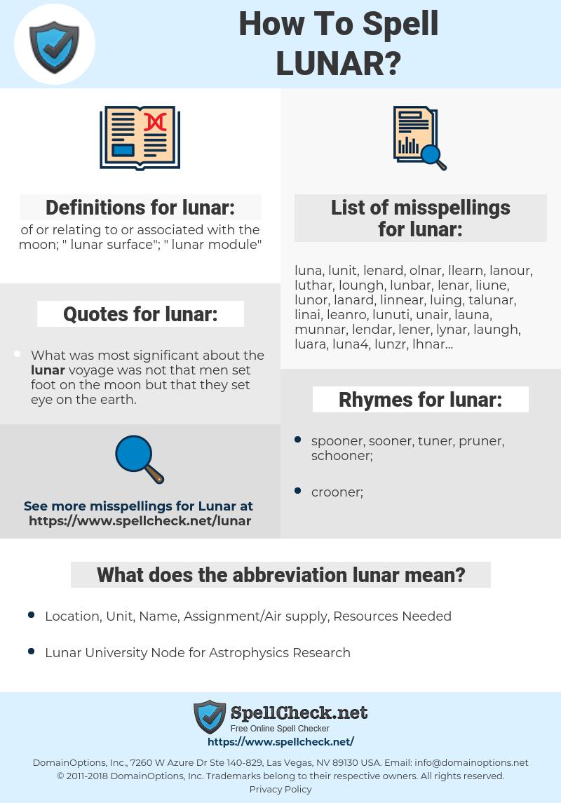 lunar, spellcheck lunar, how to spell lunar, how do you spell lunar, correct spelling for lunar