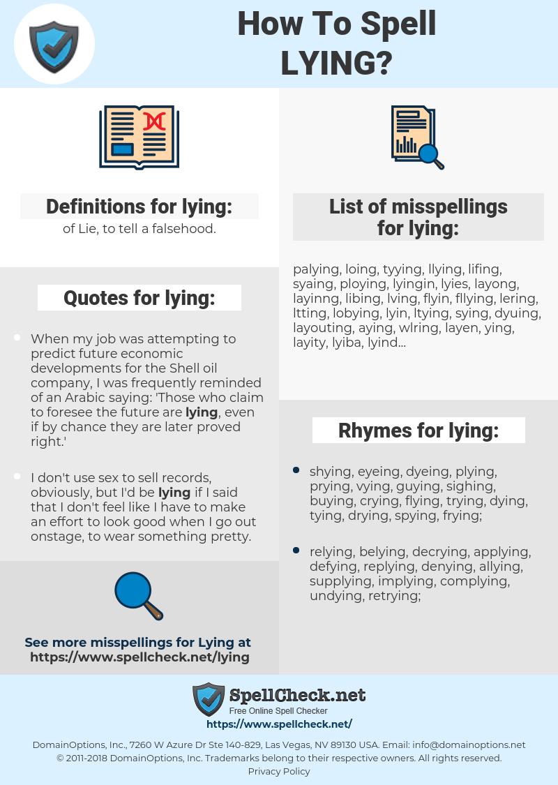 lying, spellcheck lying, how to spell lying, how do you spell lying, correct spelling for lying