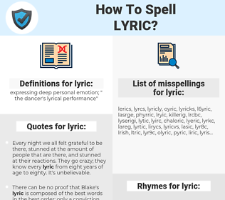 lyric, spellcheck lyric, how to spell lyric, how do you spell lyric, correct spelling for lyric