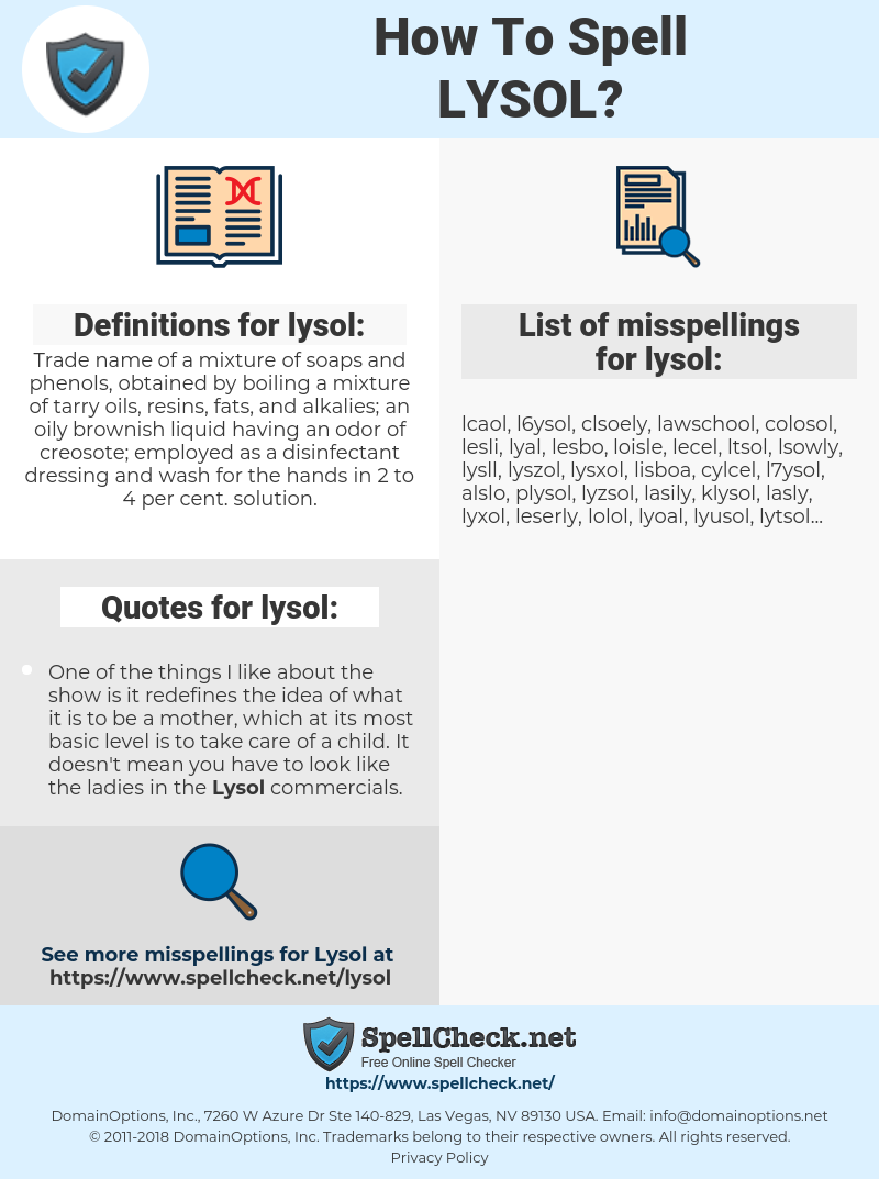 lysol, spellcheck lysol, how to spell lysol, how do you spell lysol, correct spelling for lysol