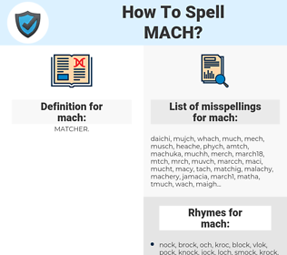 mach, spellcheck mach, how to spell mach, how do you spell mach, correct spelling for mach