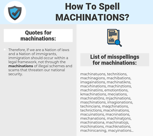 machinations, spellcheck machinations, how to spell machinations, how do you spell machinations, correct spelling for machinations