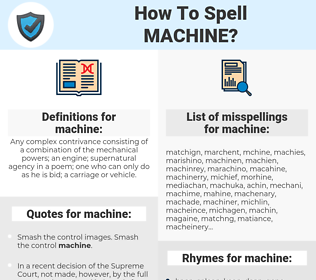 machine, spellcheck machine, how to spell machine, how do you spell machine, correct spelling for machine
