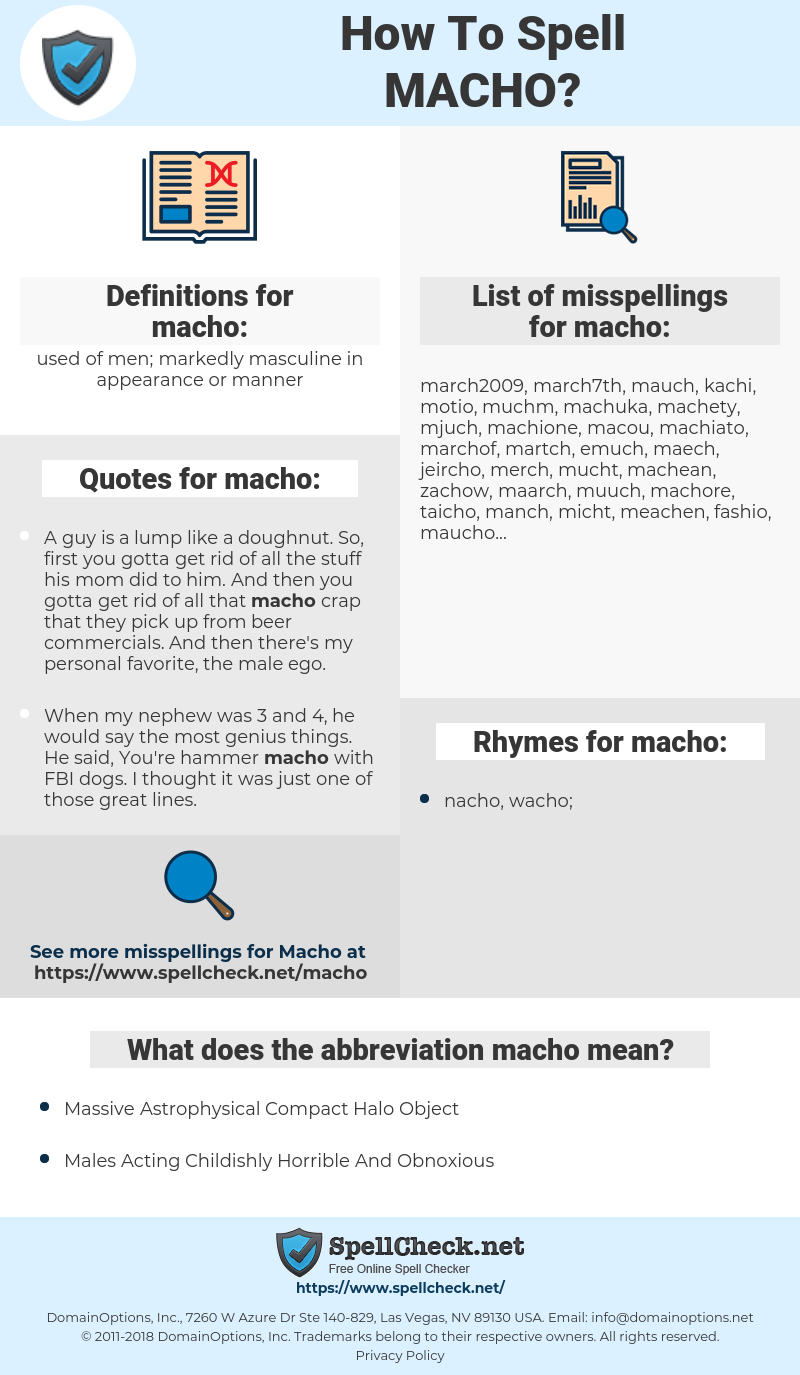 macho, spellcheck macho, how to spell macho, how do you spell macho, correct spelling for macho