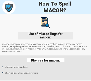 macon, spellcheck macon, how to spell macon, how do you spell macon, correct spelling for macon