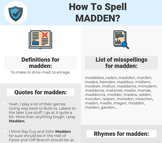 madden, spellcheck madden, how to spell madden, how do you spell madden, correct spelling for madden