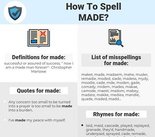 made, spellcheck made, how to spell made, how do you spell made, correct spelling for made